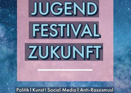 Jugend. Festival. Zukunft.